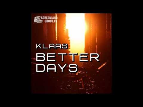 Klaas - Better Days (Klaas Glow Mix)