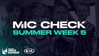 Kia #LEC Mic Check: Week 5 (Summer 2020)