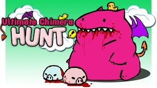 Ultimate Chimera Hunt || Garry