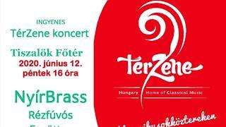 Tiszalök Főtér TérZene – 2.rész – Nyír Brass rézfúvós együttes