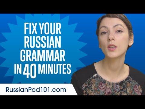 Fix Your Russian Grammar in 40 Minutes
