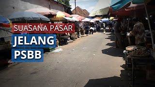 Jelang Penerapan PSBB Pasar Kebayoran Lama Jaksel Masih Normal