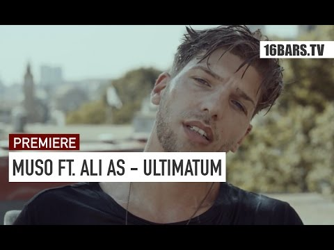 Muso feat. Ali As - Ultimatum Video