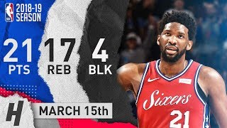Joel Embiid Full Highlights 76ers Vs Kings 2019.03.15 - 21 Pts, 17 Reb, 4 Blocks!