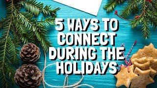5 Ways to Connect with Clients During the Holidays