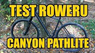 Canyon Pathlite AL SL 8.0 - test roweru // Rowerowe Porady