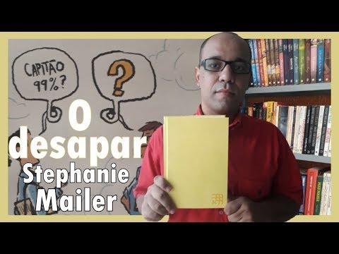 #33 - O desaparecimento de Stephanie Mailer (JOEL DICKER)