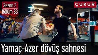 Çukur 2.Sezon 33.Bölüm   Yamaç&Azer Dövüş Sahnesi
