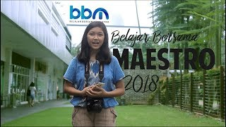 Belajar Bersama Maestro (BBM) 2018 - Tamaria Hastisya