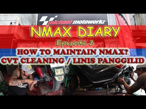 CVT CLEANING - HOW TO MAINTAIN YAMAHA NMAX | NMAX DIARY Episode 3