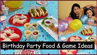 Kids Birthday Party Snacks,Games & Decorating Ideas | Party Food Ideas | Birthday Game Ideas