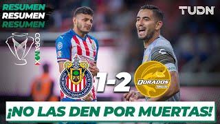 Resumen y Goles  | Chivas 1 - 2 Dorados | Copa MX - 8vos Ida
