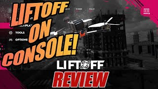 Liftoff ON Console! - Before You Buy Review!
