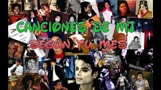 Canciones De Michael Jackson Según Tu Mes