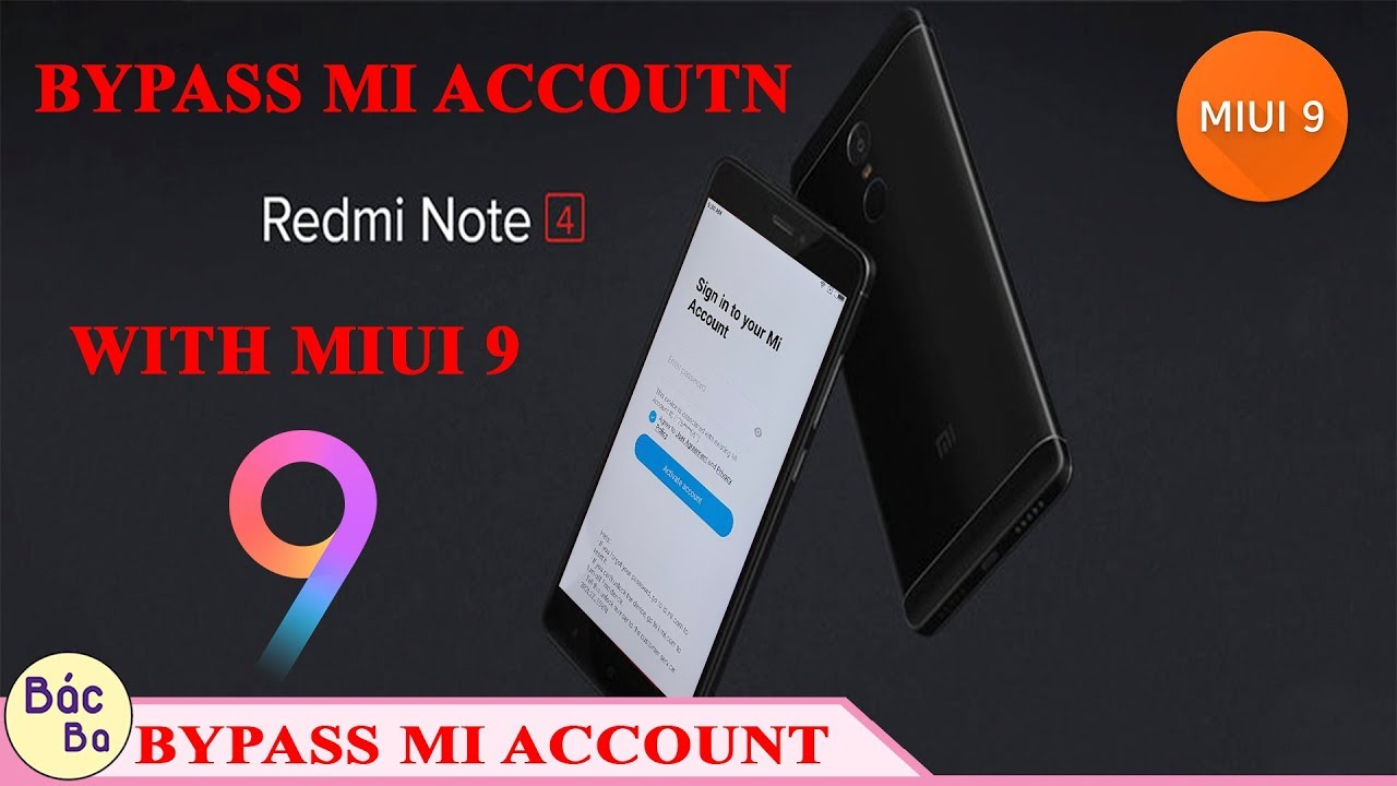 Bypass - Bypass XIAOMI Mi Account With Miui 9 All Device