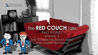 The Red Couch Talks (3) - The Communication Hero who Knew Nothing