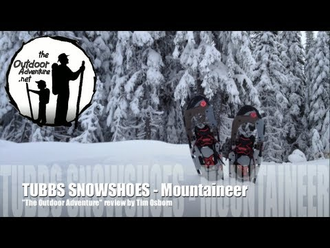 Tubbs Mountaineer Snowshoe Review
