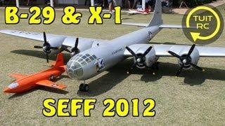 Mac Hodges B-29 And X-1 Flight At SEFF 2012