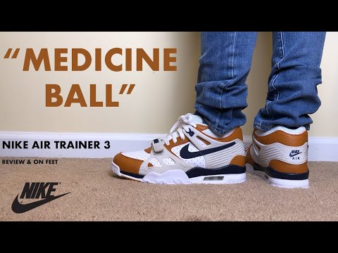Nike Air Trainer 3 Medicine Ball Review and On Feet