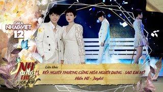 LK Rồi Người Thương Cũng Hóa Người Dưng, Sao Em Nỡ - Hiền Hồ, Jaykii | Gala Nhạc Việt 12 (Official)