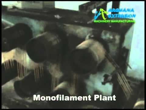Mono Filament Plant