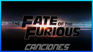 TODAS LAS CANCIONES DE RÁPIDO Y FURIOSO 8 CON NOMBRE! - ALL SONGS FROM FAST AND FURIOUS 8 WITH NAME!