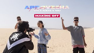 @VF7 PR + @Adexe & Nau  - Aprovecha (Making of)