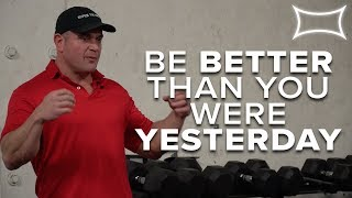 Be Better Than You Were Yesterday - Mark Bell Talks Death, Powerlifting & Motivation