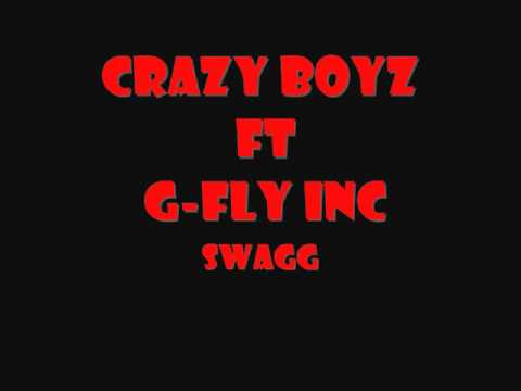Crazy BoyZ ft G Fly Inc-Swagg (Official Music)