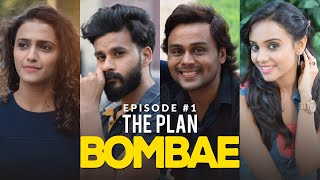 BOMBAE Web Series   S1E1   The Plan   Latest Hindi Web Series 2018