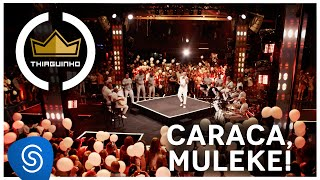 Thiaguinho - Caraca, Muleke! (Live)