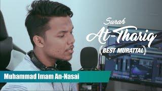 Murattal Merdu Surat At-Thariq Oleh Imam An-Nasai