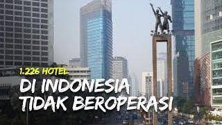 1226 Hotel di Seluruh Indonesia Tidak Beroperasi