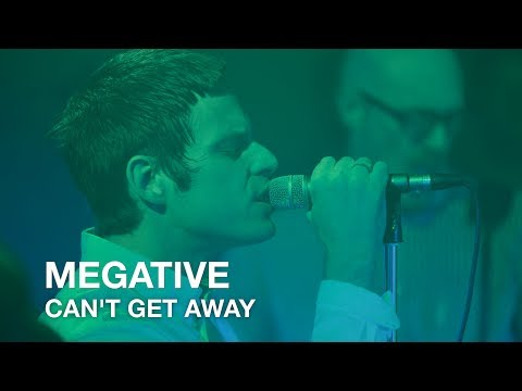 Megative | Can't Get Away | First Play Live