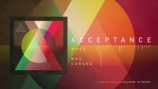 Acceptance - When I Was Cursed