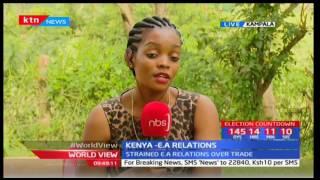 World View: Kenya - East Africa Relations