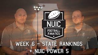Week 6 | State Rankings + NUIC Power 5