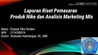 PEMASARAN GLOBAL : Laporan Riset Pemasaran Produk Nike Dan Analisis Marketing Mix -