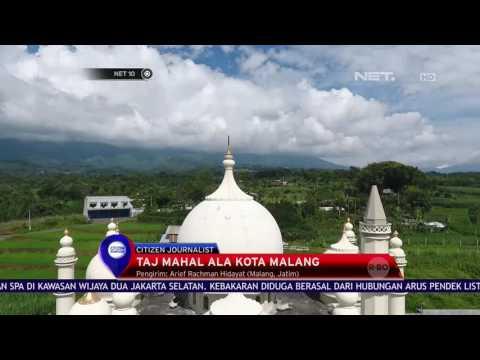 Taj Mahal di Kota Malang - NET10 CJ