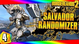 Borderlands 2 | Salvador Super Randomizer Funny Moments And Drops | Day #4