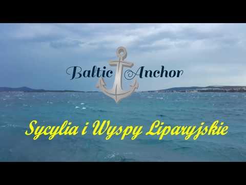 Baltic Anchor - Sycylia i Wyspy Liparyjskie!