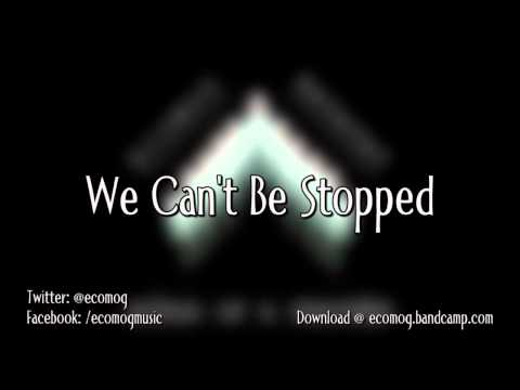 ECOMOG X RATATAT - We Cant Be Stopped Mp3