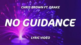 Drake, Chris Brown   No Guidance (Lyrics)