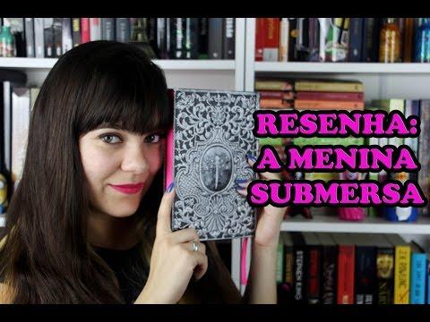 A Menina Submersa - Caitlín R. Kiernan [RESENHA]