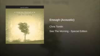 Enough (Acoustic)