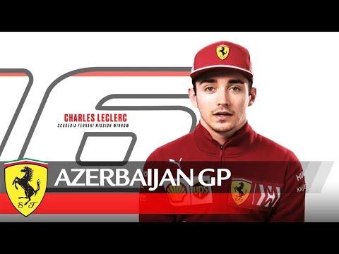 Azerbaijan Grand Prix Preview - Scuderia Ferrari 2019