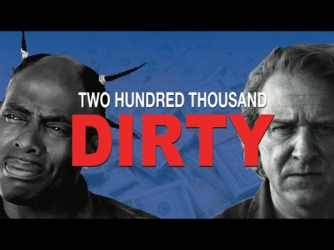 Two Hundred Thousand Dirty Trailer