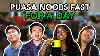 Noobs Puasa For A Day | SAYS Challenge