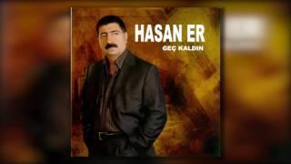 Hasan Er - Hozatın Önünde Vurdular Beni