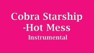 Cobra Starship -Hot Mess (instrumental)